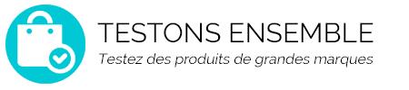 Testons Ensemble - Testez des produits de grandes marques