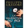 Recevez gratuitement le livre La Malédiction du Roi de Philippa GREGORY