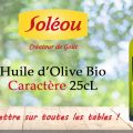 Testez gratuitement l'huile d'Olive Biologique Caractère de Soleou