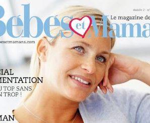 Recevez gratuitement votre magazine Bébé et Maman